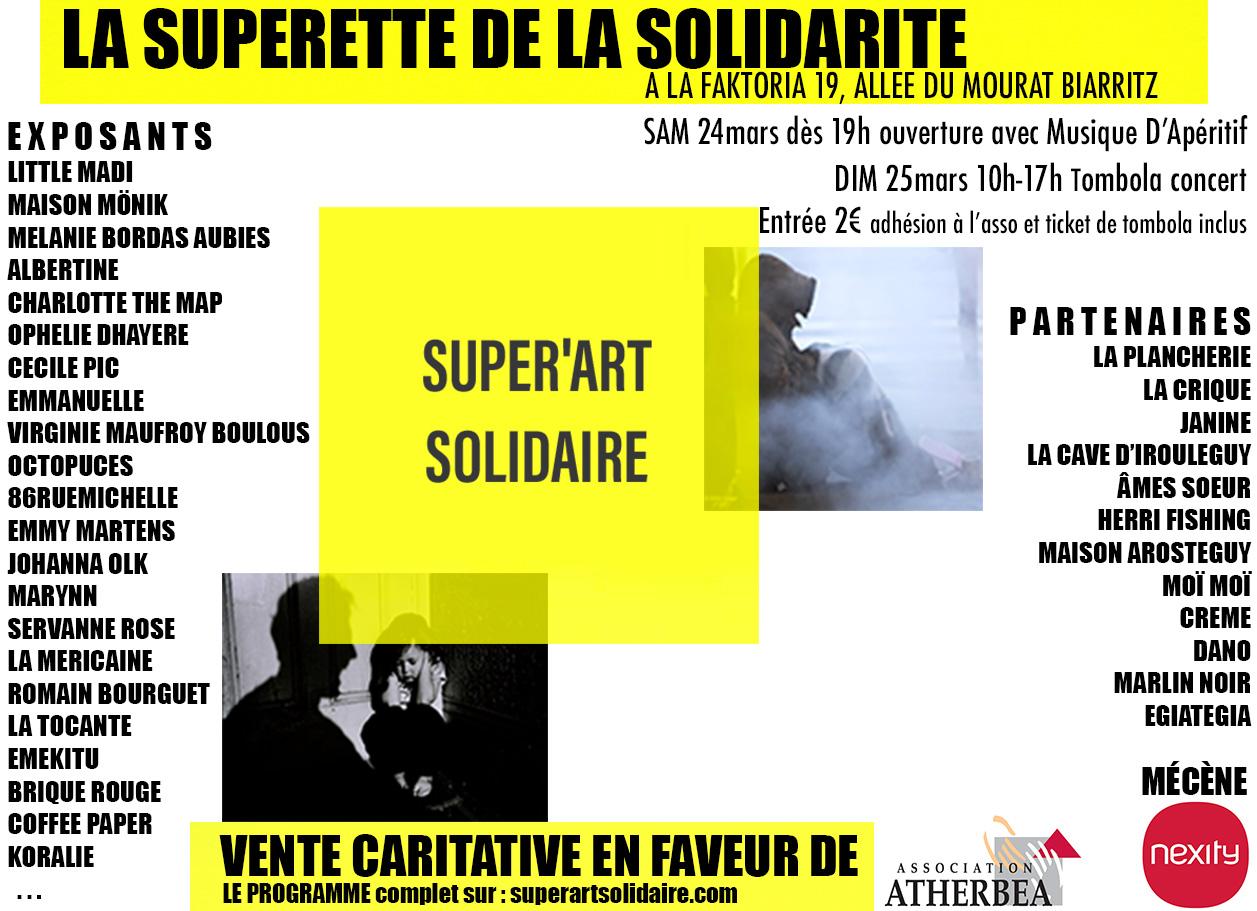 super'art solidaire,humanitaire,association,collectif d'artistes,vente solidaire,biarritz,mars 2018,monik,octopus,86 rue michelle,la vie sauvage,supérette de la solidarité